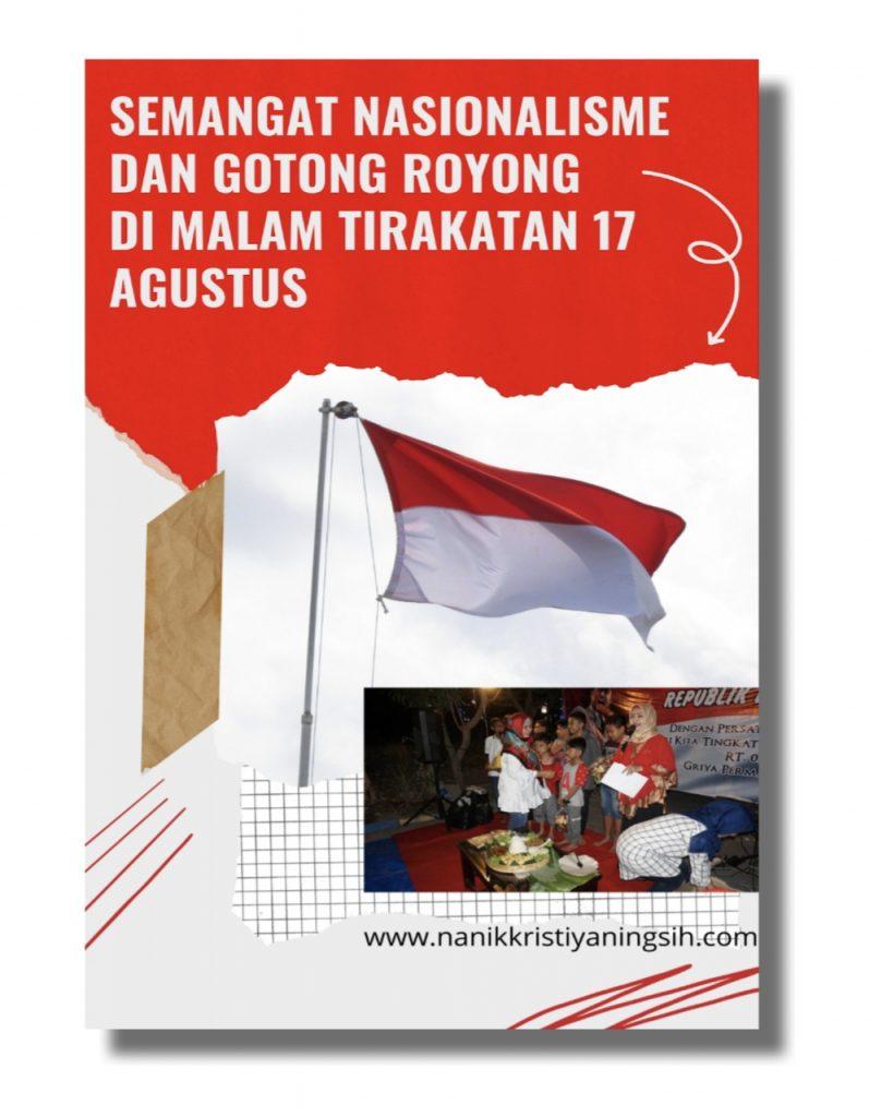 Semanagt Nasionalisme dan Gotong Royong dimalam Tirakatan 17 Agustus